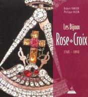 Bijoux rose croix 1750-1850 (les) - Intérieur - Format classique