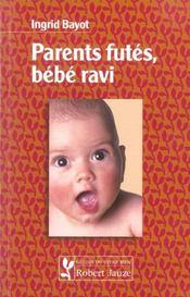 Parents futés, bébé ravi - Intérieur - Format classique