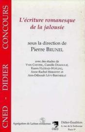 Ecriture romanesque de la jalousie - Couverture - Format classique