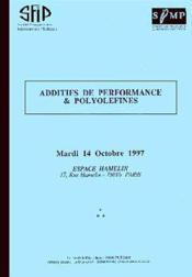 Additifs de performance et polyolefines - Couverture - Format classique