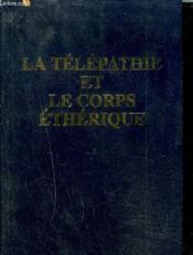 La télépathie et corps éthérique - Couverture - Format classique