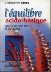 Equilibre acido - basique (l') nouvelle edition - Couverture - Format classique