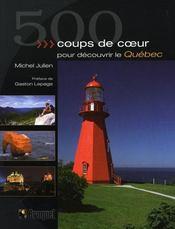 500 coups de coeur pour découvrir le Québec - Intérieur - Format classique