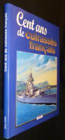 Cent ans de cuirassés français - Couverture - Format classique