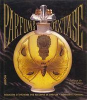 Parfums D'Extase. Résultats D'Enchères Des Flacons De Parfum - Intérieur - Format classique