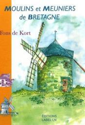 Moulins et meuniers de Bretagne - Couverture - Format classique