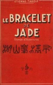 Le bracelet de jade - Couverture - Format classique