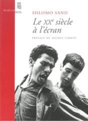 Le Vingtieme Siecle A L'Ecran - Couverture - Format classique
