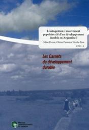 L'autogestion: un mouvement populaire clé d'un développement durable en Argentine? - Couverture - Format classique
