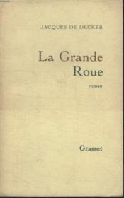 La Gande Roue - Couverture - Format classique