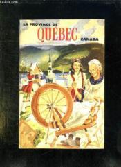 La Province De Quebec. Texte Francais Anglais. - Couverture - Format classique