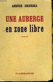 Une Auberge En Zone Libre. - Couverture - Format classique