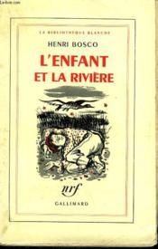 L'Enfant Et La Riviere. - Couverture - Format classique