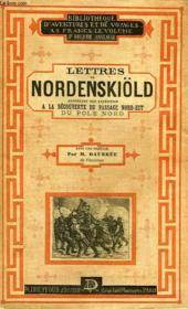 Lettres De A. E. Nordenskiöld, Racontant La Decouverte Du Passage Nord-Est Du Pole Nord, 1878-1879 - Couverture - Format classique