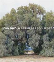 John divola as far as i could get - Couverture - Format classique