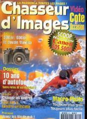 CHASSEUR D'IMAGES , le magazine de l'amateur et du débutant N° 171 - 10 ANS D'AUTOFOCUS - MACRO-PHOTO, TOUJOURS PLUS GROS, TOUJOURS PLUS FACILE - TOUT SUR LA LUMIERE ARTIFICIELLE... - Couverture - Format classique