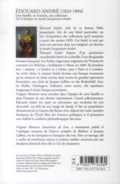 Edouard André (1833-1894) ; une famille, un homme, une collection ; de la banque au musée Jacquemart - 4ème de couverture - Format classique