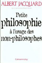 Petite philosophie à l'usage des non-philosophes - Intérieur - Format classique