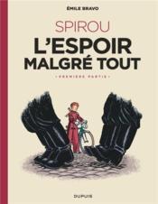 Le Spirou d'Emile Bravo t.2 ; Spirou, l'espoir malgré tout 1ère partie - Couverture - Format classique
