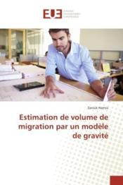 Estimation de volume de migration par un modele de gravite - Couverture - Format classique