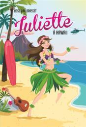 Juliette T.12 ; Juliette à Hawaii - Couverture - Format classique
