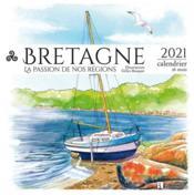 Bretagne ; la passion de nos régions (édition 2021) - Couverture - Format classique