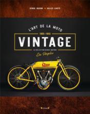 L'art de la moto ; vintage - Couverture - Format classique