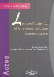Les conflits de lois et le systeme juridique communautaire (1re édition) - Intérieur - Format classique