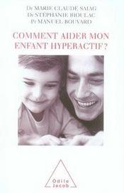 Comment aider mon enfant hyperactif ? - Intérieur - Format classique
