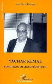 Yachar Kemal ; forgeron obligé d'écriture - Couverture - Format classique