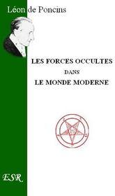 Les Forces Occultes Dans Le Monde Moderne - Couverture - Format classique