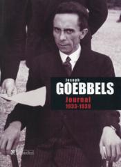 Joseph Goebbels ; journal, 1933-1939 - Couverture - Format classique
