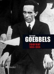 Joseph Goebbels ; journal, 1933-1939 - Intérieur - Format classique