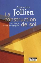 La construction de soi - Couverture - Format classique