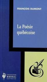 La poésie québécoise - Couverture - Format classique