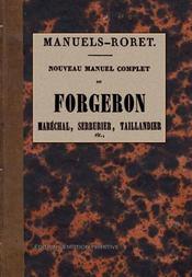 Nouveau manuel complet du forgeron ; maréchal, serrurier, taillandier etc. - Intérieur - Format classique