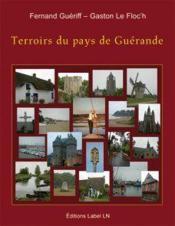 Terroirs du pays de Guérande - Couverture - Format classique