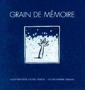 Grain de mémoire - Intérieur - Format classique