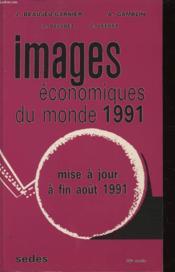Images Économiques Du Monde, 1991 - Couverture - Format classique