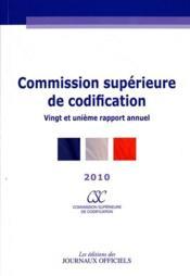 21ème rapport annuel de la Commission supérieure de codification ; brochure 4507 (édition 2010) - Couverture - Format classique