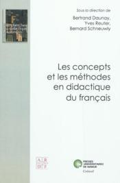 Les concepts et les méthodes en didactique du français - Couverture - Format classique