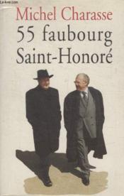55 Faubourg Saint Honore. - Couverture - Format classique