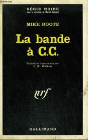 La Bande A C.C. Collection : Serie Noire N° 1430 - Couverture - Format classique