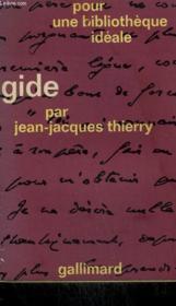 Andre Gide. Collection : Pour Une Bibliotheque Ideale N° 2 - Couverture - Format classique