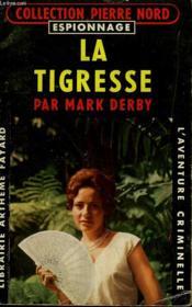La Tigresse. Collection L'Aventure Criminelle N° 97 - Couverture - Format classique