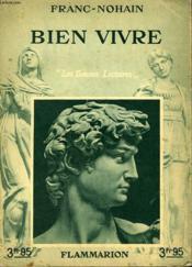 Bien Vivre. Collection : Les Bonnes Lectures. - Couverture - Format classique