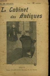 Le Cabinet Des Antiques. Collection : Oeuvres De Balzac. - Couverture - Format classique