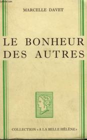 Le Bonheur Des Autres. Collection : A La Belle Helene. - Couverture - Format classique