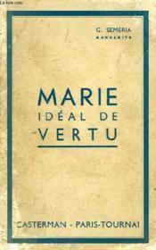Marie, Ideal De Vertu, 31 Lectures Mariales Pratiques - Couverture - Format classique