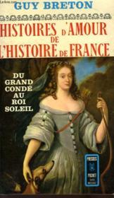 Histoires D'Amour De L'Histoire De France - Tome 4 - Couverture - Format classique